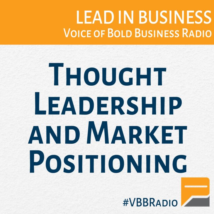 Thought Leadership and Market Positioning (p225 LIVE)