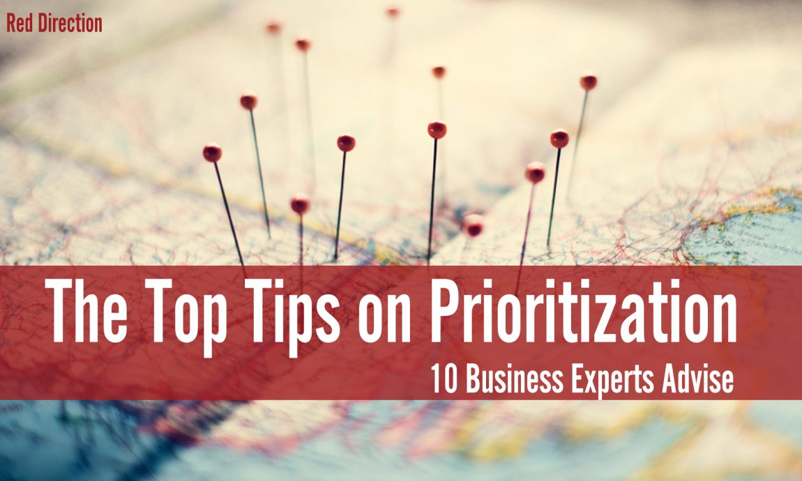 Prioritization Tips, Top Tips on Prioritization, leadership, business tips, growth management